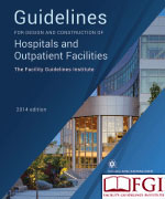 2014 FGI Guidelines for Design and Construction of Hospitals and Outpatient Facilities - Book Format