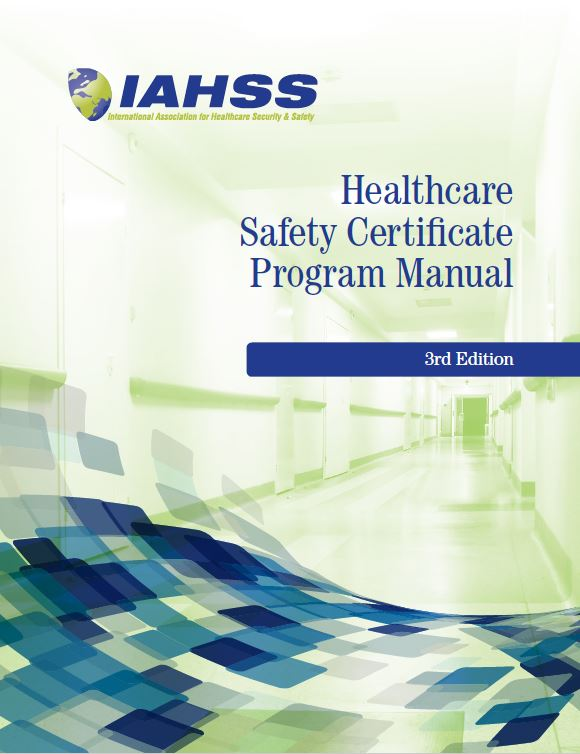 Healthcare Safety Certificate Program Manual, 3rd Edition  (eBook)