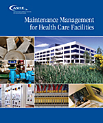 Maintenance Management for Health Care Facilities