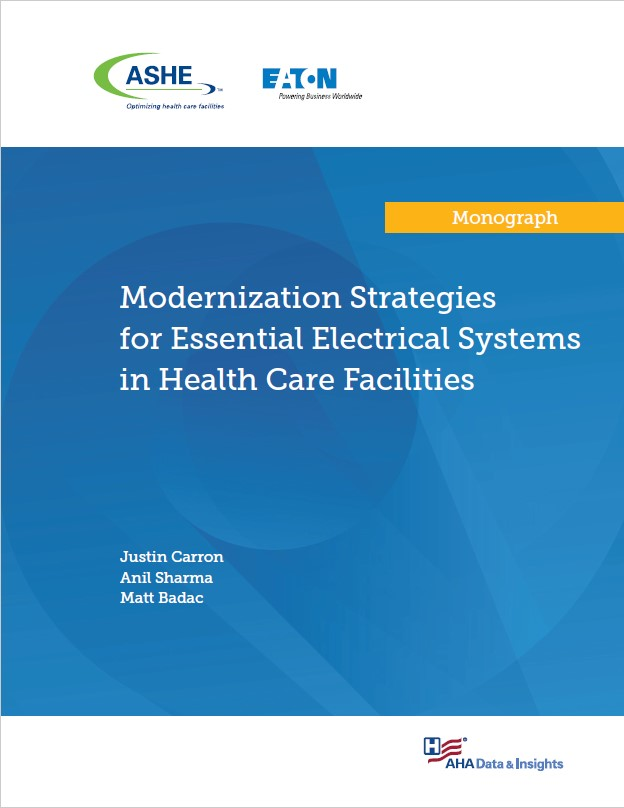 Modernization Strategies for Essential Electrical Systems in Health Care Facilities