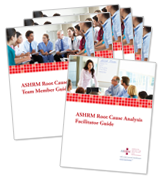 ASHRM Root Cause Analysis Team Member Workbooks (6) and Free Facilitator Guide