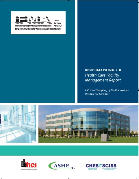 Benchmarking 2.0: Health Care Facility Management Report