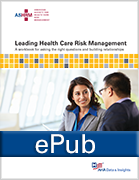 Leading Health Care Risk Management, ePub Format