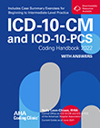 ICD-10-CM and ICD-10-PCS Coding Handbooks, with Answers, 2022 Rev. Ed.