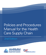 Policies and Procedures for the Health Care Supply Chain, 2nd Ed. eBook Format